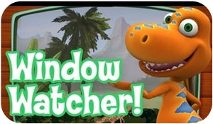 Dinosaur train - Window Watcher