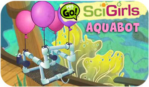 SciGirls - Aquabot